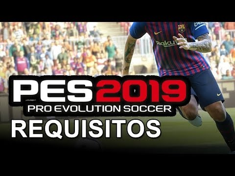PES 2019 requisitos mínimos