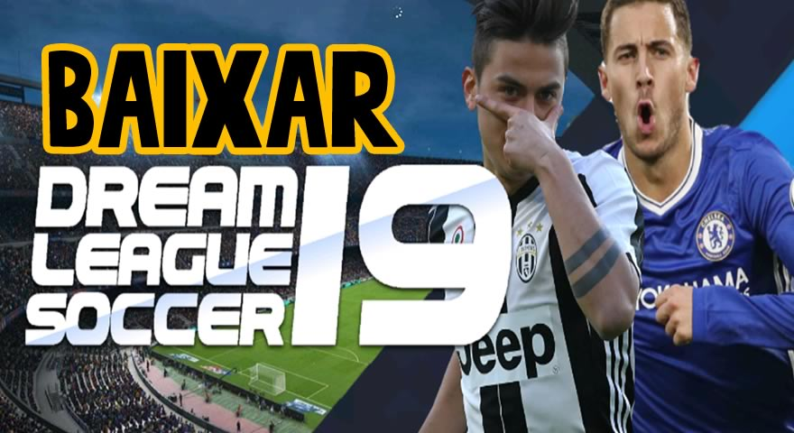 Dream league soccer 2019 baixar