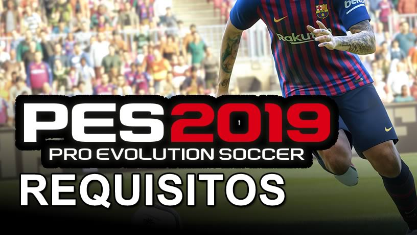 pro evolution soccer 2019 requirements